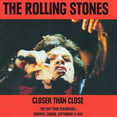 The Rolling Stones - Closer Than Close (1997 Toronto Rehearsals) - Cd Soundboard