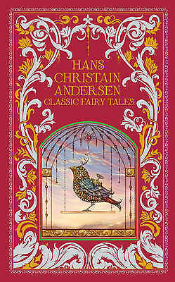 Hans Christian Andersen: Classic Fairy Tales (Barnes & Noble Leatherbound Classi