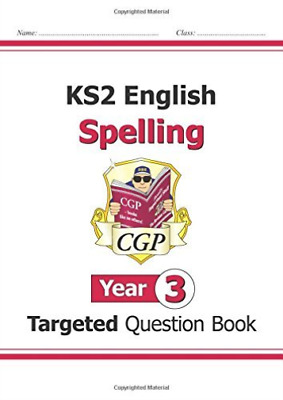 CGP Books-Ks2 English Targeted Question Book: Spelling - Year 3 BOOK NEW
