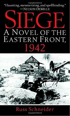Siege: A Novel of the Eastern Front, 1942 by Schneider, Russ Paperback Book The