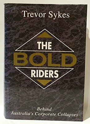 The Bold Riders by Sykes, Trevor Hardback Book The Cheap Fast Free Post