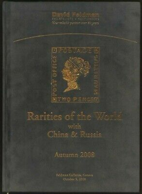 RARITIES of the WORLD with CHINA & RUSSIA, Feldman 2008 auction catalogue