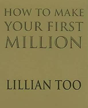 How to Make Your First Million by Too, Lillian
