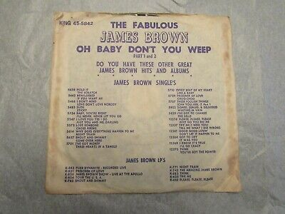 James Brown & The Famous Flames Oh Baby Dont You Weep with original sleeve 45
