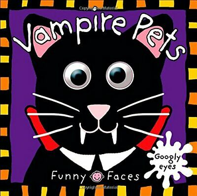Vampire Pets (Funny Faces (Priddy Books)) by Priddy, Roger Book The Fast Free