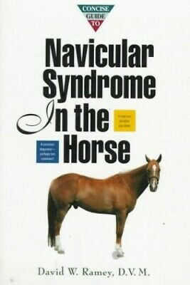 Concise Guide to Navicular Syndrome in the Horse (Howell E... by Ramey Paperback