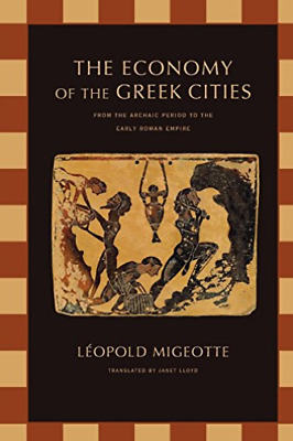 Migeotte-Economy of the Greek Cities BOOK NEW