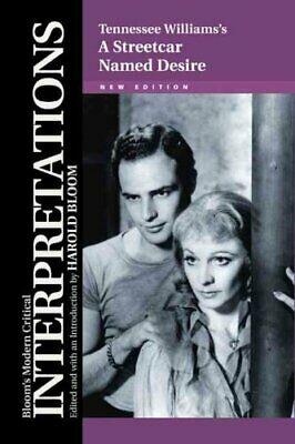 Tennessee Williams's  A Streetcar Named Desire by Chelsea House Publishers...