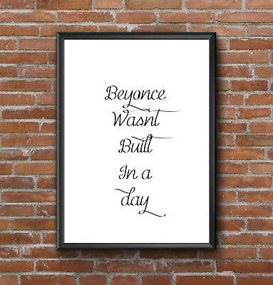 Inspirational Motivational Beyonce Fun Positive Quote A4 Poster Print A4 Satin