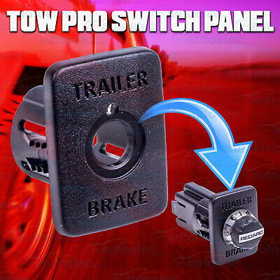 Redarc Tow Pro Towpro Dash Panel Mount Switch Insert Electric Brake Controller