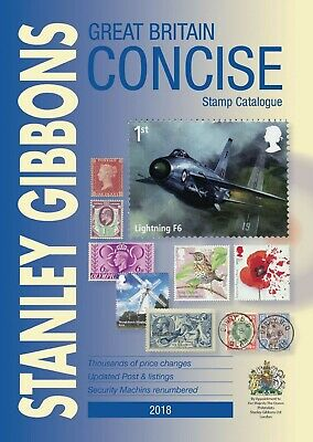 GB Stanley Gibbons Concise Stamp Catalogue Hardback 2018 BRAND NEW