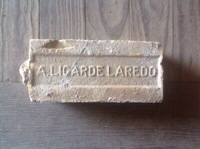 Antique Brick Stamped ***** A. Ligarde Laredo ******