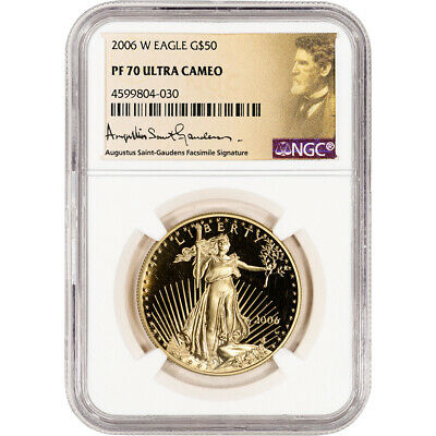 2006-W American Gold Eagle Proof 1 oz $50 - NGC PF70 UCAM St Gaudens Label