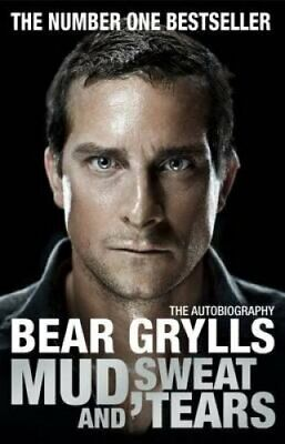 Mud, Sweat and Tears by Bear Grylls 9781905026494 (Paperback, 2012)