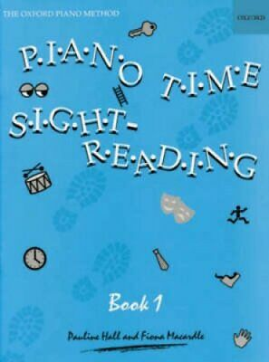 Piano Time Sightreading Book 1 by Pauline Hall 9780193727687 (Sheet music, 1996)