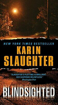 Blindsighted by Slaughter, Karin Book The Cheap Fast Free Post