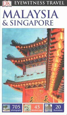 DK Eyewitness Travel Guide Malaysia and Singapore by DK Travel 9780241196779