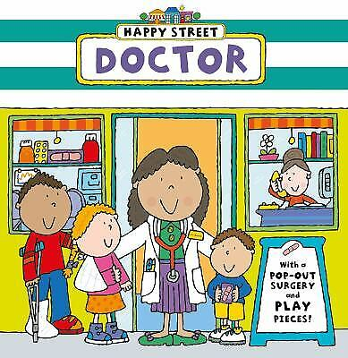 Happy Street - Doctor : With a Pop-Out Surgery and Play Pieces!-ExLibrary