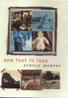 one foot in laos by Murphy, Dervla Hardback Book The Cheap Fast Free Post
