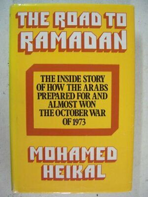 Road to Ramadan by Heikal, Mohamed Hardback Book The Cheap Fast Free Post