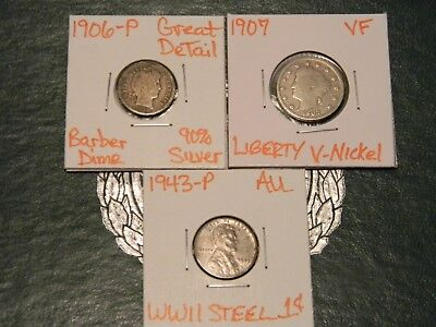 1906-P Barber 90% Silver Dime,1907 Liberty V-Nickel&1943-P WWII Steel Penny