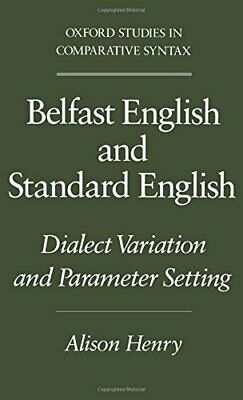 Belfast English and Standard English: Dialect Vari... by Henry, Alison Paperback