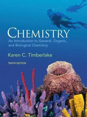 Chemistry : An Introduction to General, Organic, and Biological Chemistry by...