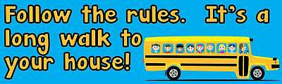 10x3 Follow The Rules Bus Driver Bumper Magnet Magnetic Truck Signs Magnets Sign