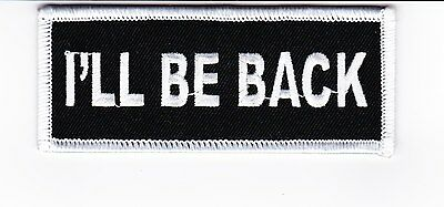 I'll Be Back Sew/iron On Patch Emblem Badge Embroidered Terminator Schwarzeneger