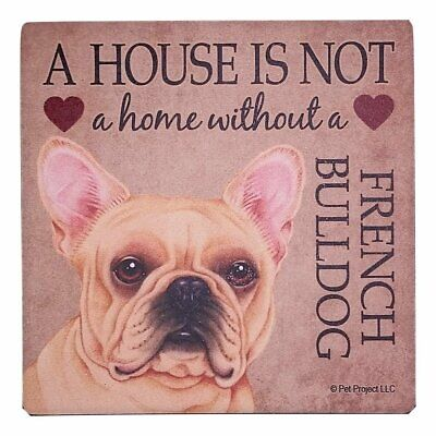 FRENCH BULLDOG-House is Not a Home-Set of 2 Absorbent Stone Coasters-Cork Back