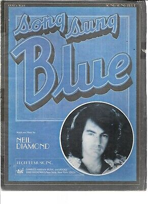 Song Sung Blue, 1972, by Neil Diamond who is on the cover