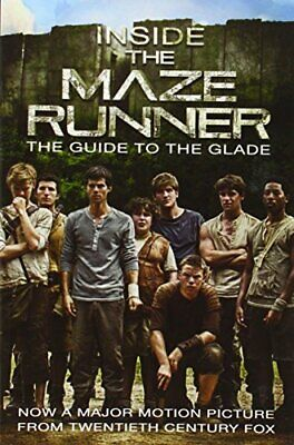 Inside the Maze Runner: The Guide to the Glade by Random House Book The Cheap