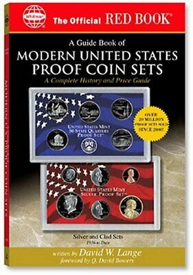A Guide Book of Modern United States Proof Coin Sets: A Complete History and ...