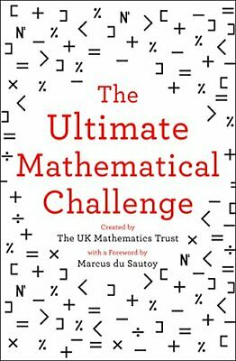 The Ultimate Mathematical Challenge by The UK Mathematics Trust Book The Cheap