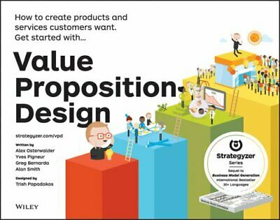 Value Proposition Design How to Create Products and Services Cu... 9781118968055