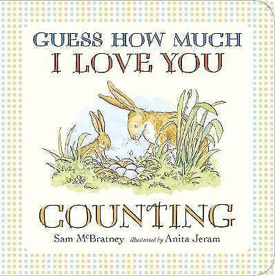 Guess How Much I Love You: Counting by McBratney, Sam