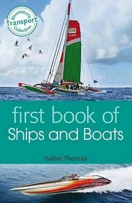 First Book of Ships and Boats by Isabel Thomas (Paperback) Book