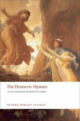 The Homeric Hymns by Michael Crudden 9780199554751 (Paperback, 2008)