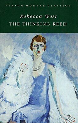 The Thinking Reed (Virago Modern Classics) by West, Rebecca Paperback Book The