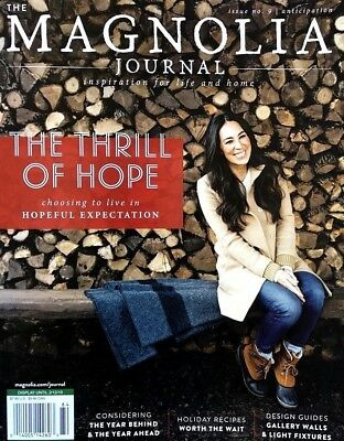 THE MAGNOLIA JOURNAL MAGAZINE THE THRILL OF HOPE ISSUE No. 9 WINTER 2018 NEW....
