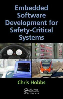 Embedded Software Development for Safety-Critical Systems 9781498726702