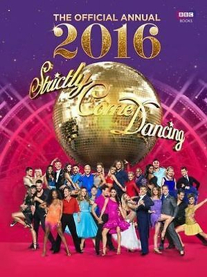 """""""AS NEW"""" Official Strictly Come Dancing Annual 2016: The Official Companion to t"""