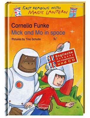 Mick and Mo in space. First Reading With Magic Lantern. Englische Ausgabe mit Vo