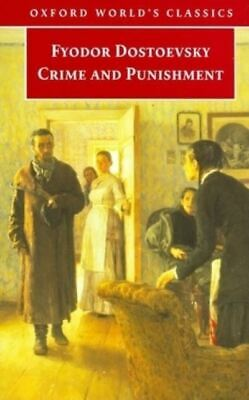 Oxford World's Classics: Crime and Punishment by Fyodor Dostoevsky (Paperback)