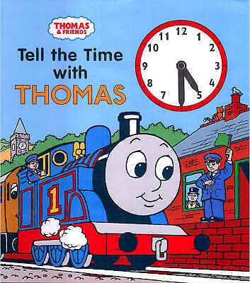 Tell the Time with Thomas (Thomas the tank engine clock book), Awdry, Rev. Wilbe