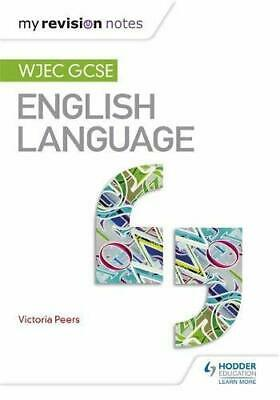 My Revision Notes: WJEC GCSE English Language (Wjec Gcse M... by Peers, Victoria