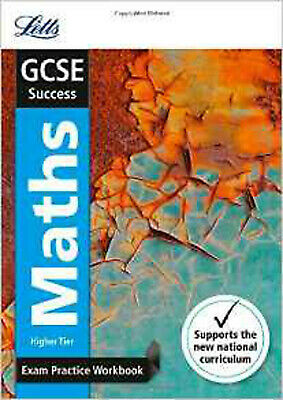 GCSE Maths Higher Exam Practice Workbook, with Practice Test Paper (Letts GCSE R