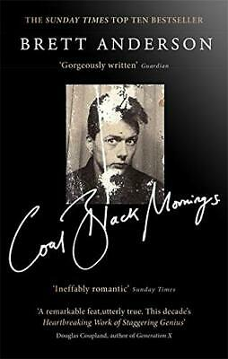 Coal Black Mornings by Brett Anderson Book The Cheap Fast Free Post