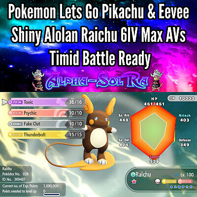 Pokemon Lets Go Pikachu & Eevee Shiny Alola Raichu 6IV Max AV Timid Battle Ready