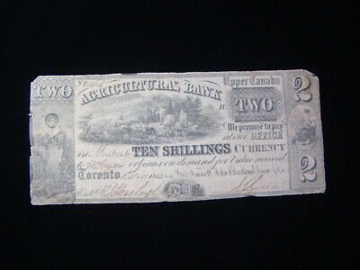 Canada 1855 Agricultural Bank Upper Canada $2.00/Ten Shillings Banknote Signed